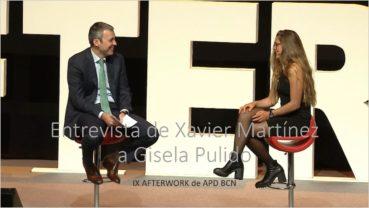 Xavier Martínez entrevista a Gisela Pulido – IX Afterwork APD